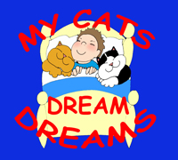 My Cats Dream Dreams - illustrated cat storybook for children